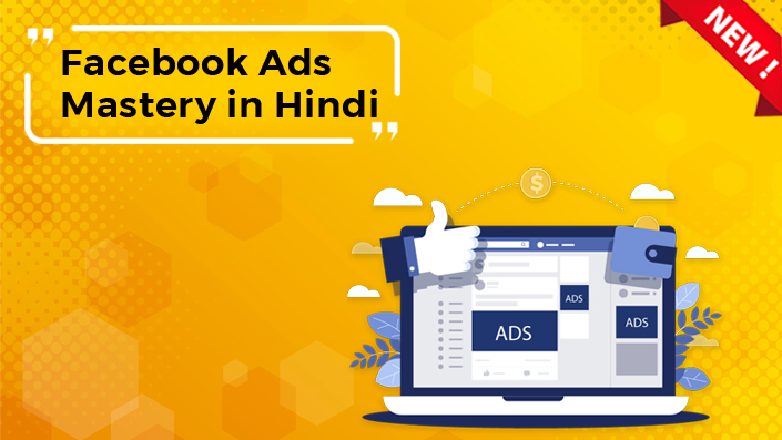 Facebook Ads Mastery in Hindi