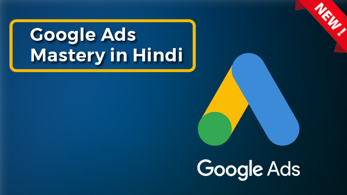 Google Ads Mastery in Hindi