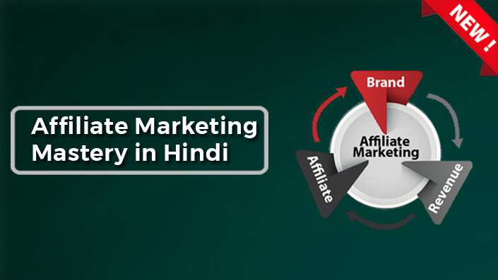 Affiliate Marketing Mastery in Hindi