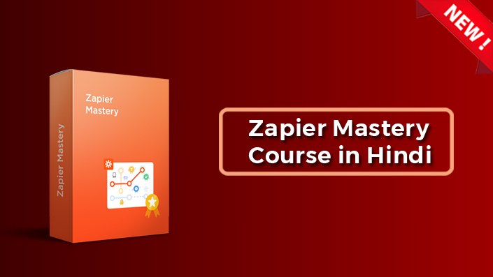 Zapier Mastery Course in Hindi